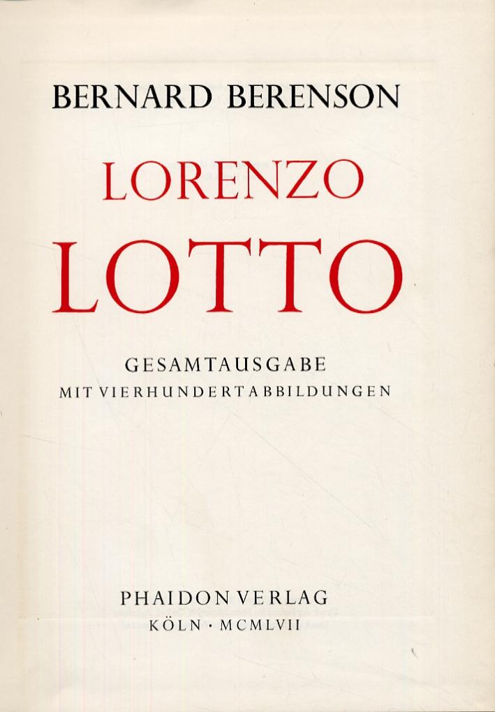 Lorenzo Lotto. Gesamtausgabe mit vierhundert abbildungen