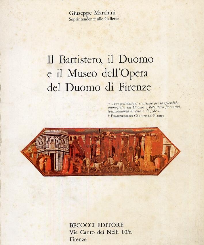 Il Battistero, il Duomo e il Museo dell'Opera del Duomo di Firenze
