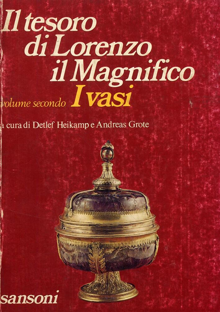 Il tesoro di Lorenzo il Magnifico. II. I vasi