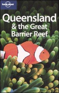 Queensland & the great barrier reef. Ediz. inglese
