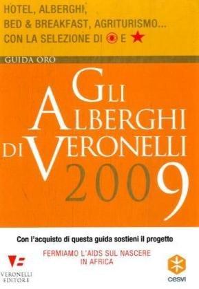 Gli alberghi di Veronelli 2009
