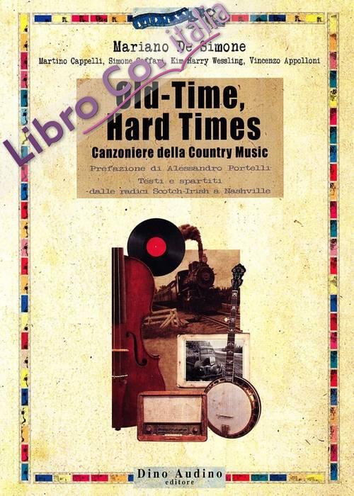 Old-time, hard times. Canzoniere della country music