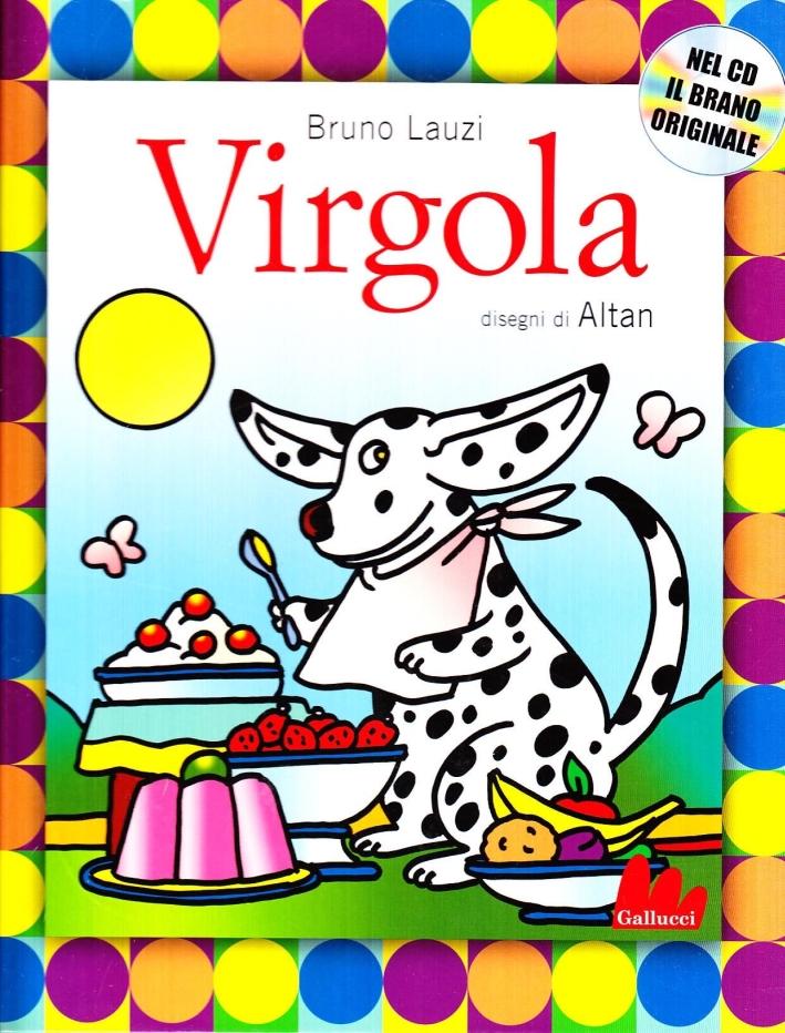 Virgola. Ediz. illustrata. Con CD Audio