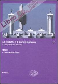 Le religioni e il mondo moderno. Vol. 3: Islam
