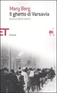 Il ghetto di Varsavia. Diario (1939-1944)
