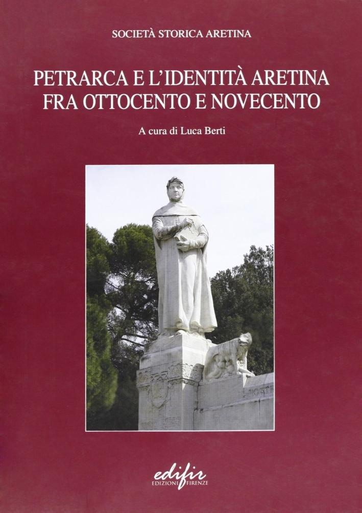 Petrarca e l'identità fra Ottocento e Novecento