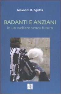 Badanti e anziani in un welfare senza futuro