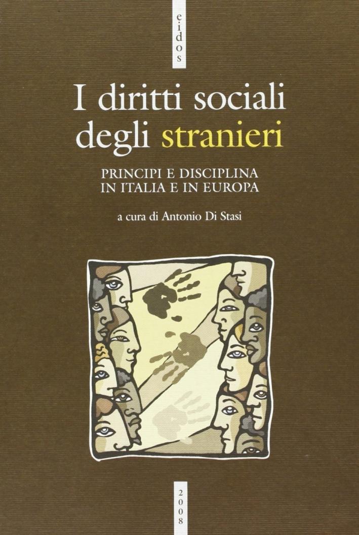 I Diritti sociali degli stranieri. Normativa e giurisprudenza in Italia e in Europa