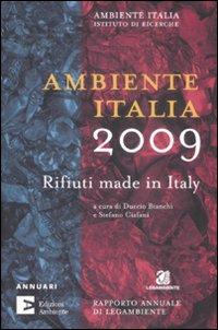 Ambiente Italia 2009. Rifiuti made in Italy