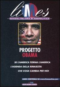 Limes. Rivista Italiana di Geopolitica (2008). Vol. 6: Progetto Obama