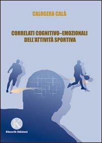 Correlati cognitivo-emozionali dell'attività sportiva