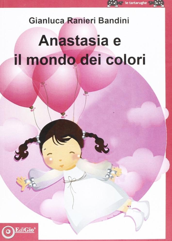 Anastasia e il mondo dei colori