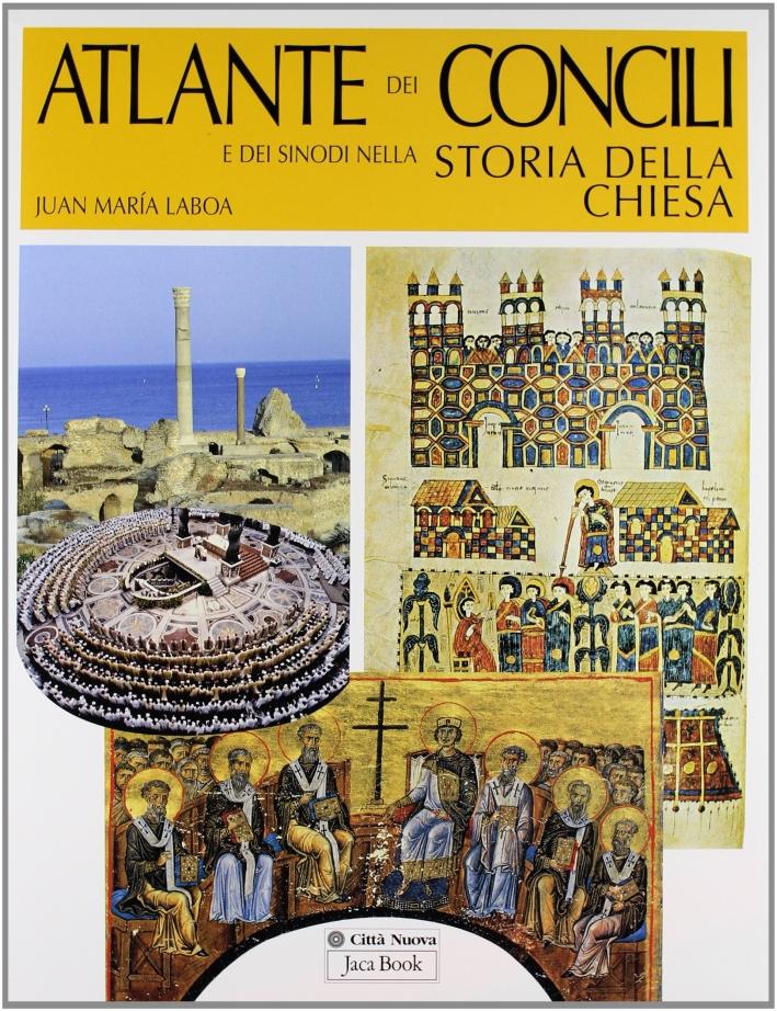 Atlante dei concili e dei sinodi nella storia della chiesa