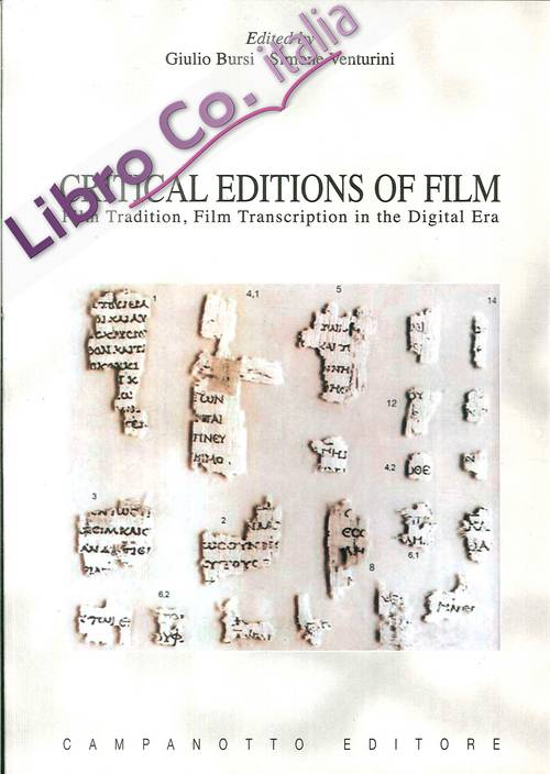 Critical editions of film. Film tradition, film transcription in the digital era