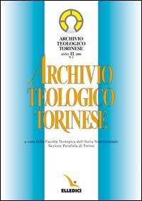 Archivio teologico torinese (2005). Vol. 1