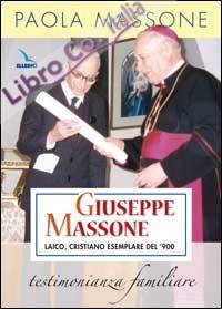 Giuseppe Massone, laico, cristiano esemplare del '900