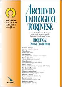 Archivio teologico torinese (2008). Vol. 1: Bioetica: nuovi contributi