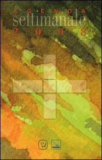 Agenda Liturgico Pastorale 2007/2008. Rito romano