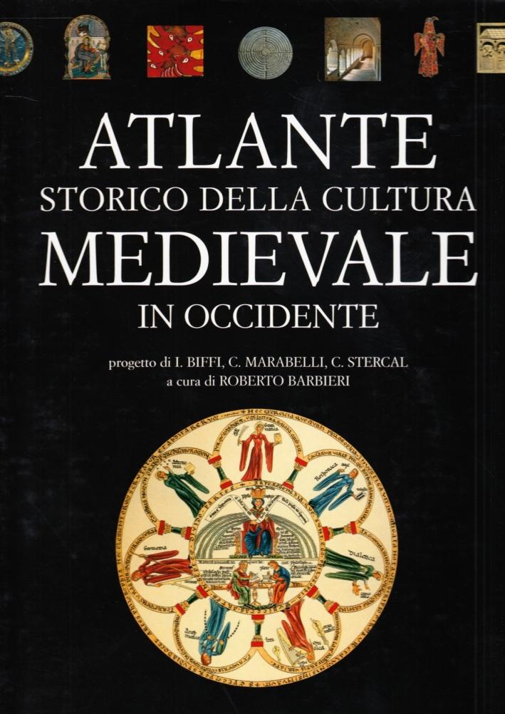 Atlante storico della cultura medievale in Occidente.