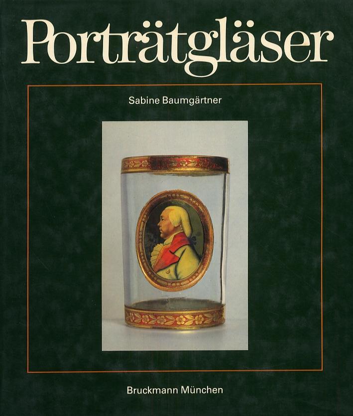 Portratglaser. Das glaserne Bildnis aus drei Jahrhunderten.