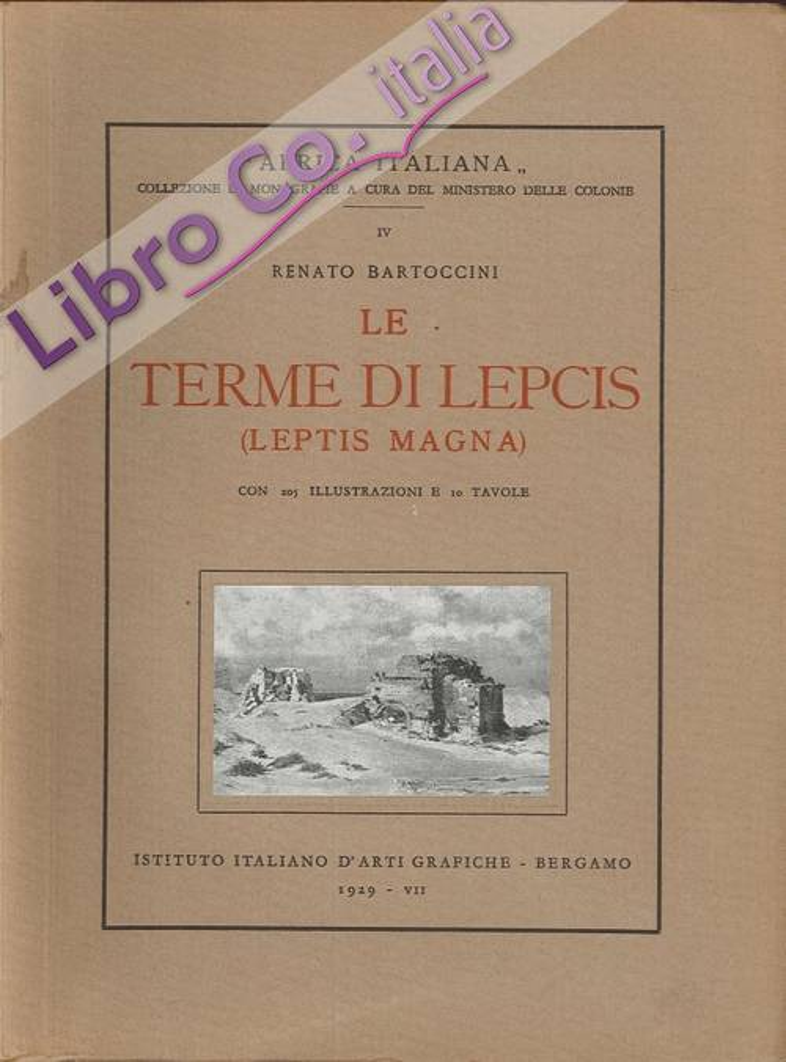 Le Terme di Lepcis (Leptis Magna)