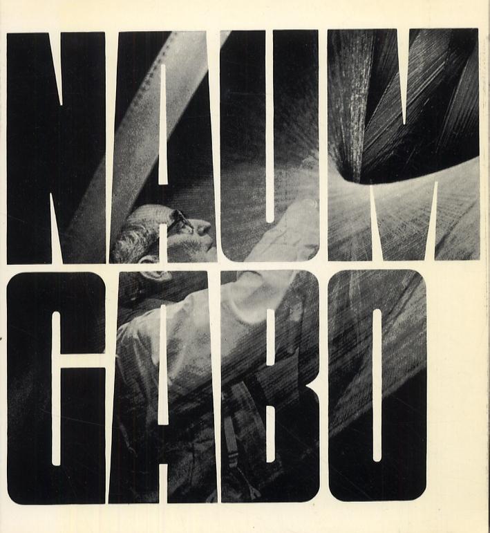Naum Gabo. [French Ed.]