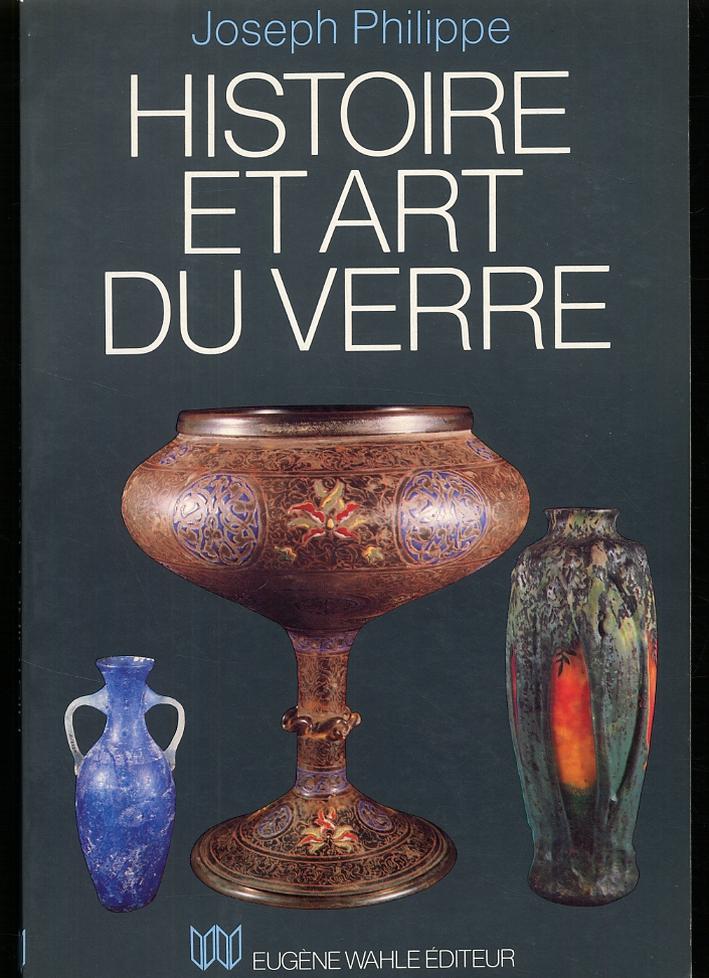 Histoire et art du verre