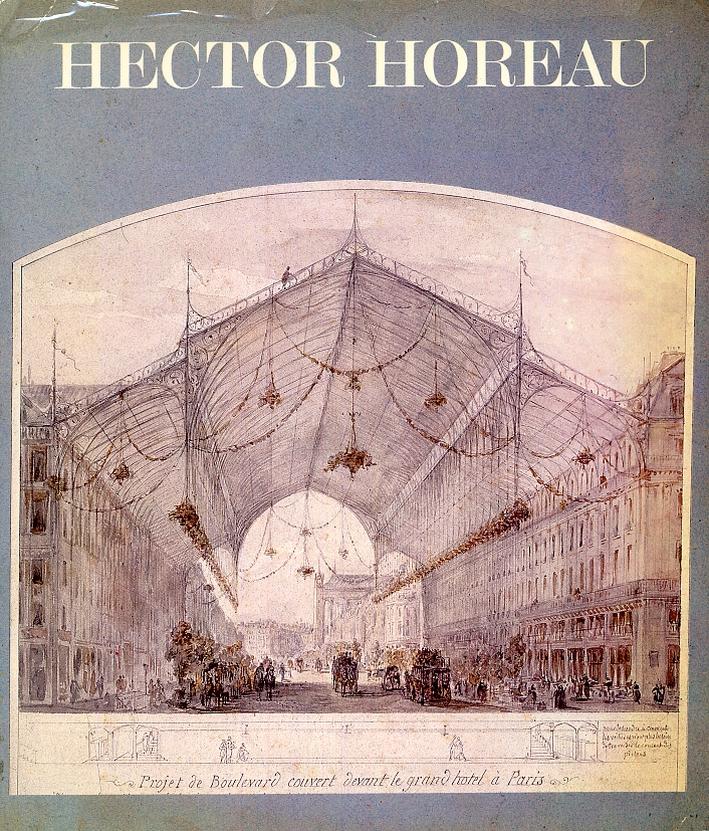 Hector Horeau 1801-1872. [Supplemént aux Cahiers de la recherche architectural 3].