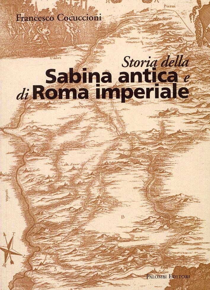 Storia della Sabina antica e di Roma imperiale.