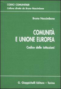 Comunità e Unione Europea. Codice delle istituzioni