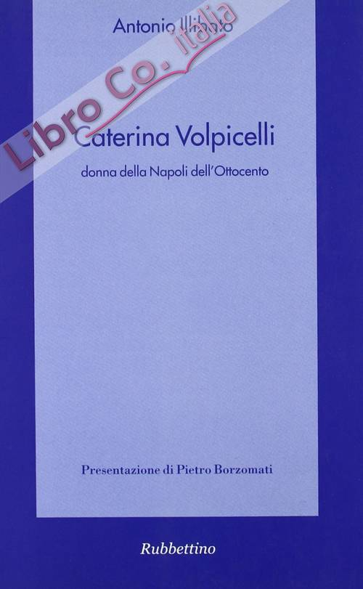 Caterina Volpicelli donna della Napoli dell'Ottocento.