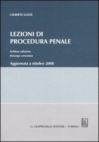 Lezioni di procedura penale. Aggiornata a ottobre 2008.