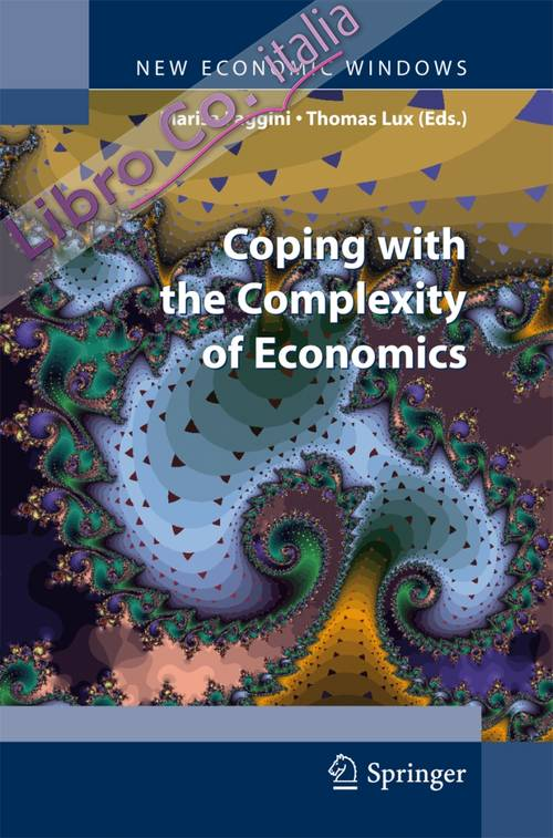Coping with the complexity of economics. Essays in honour of Massimo Salzano