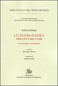 La Cultura Politica nell'Età dei Lumi. Da Rousseau a Sismondi