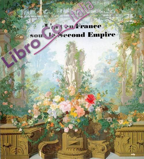 L'art en France sous le Second Empire.