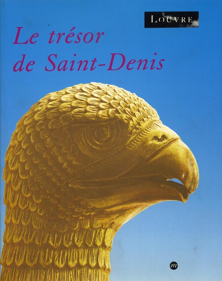Le trésor de Saint-Denis.