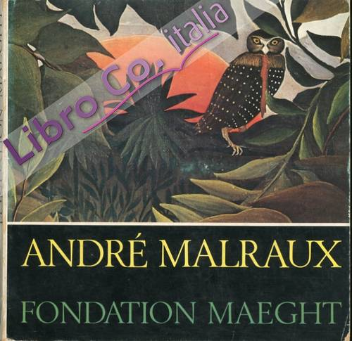 André Malraux. Fondation Maeght.