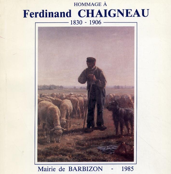 Hommage à Ferdinand Chaigneau 1830-1906