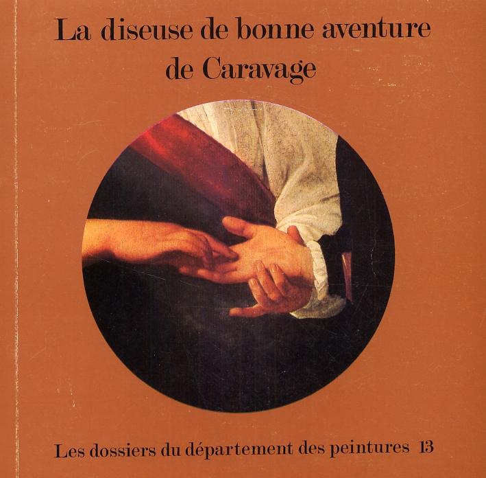 La Diseuse De Bonne Aventure De Caravage.