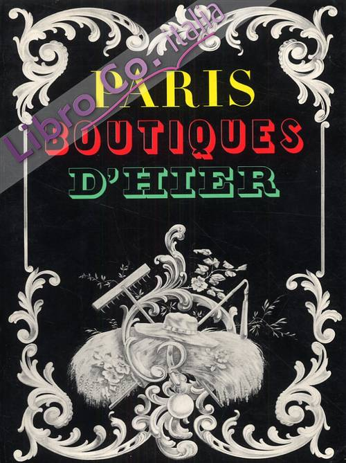 Paris Boutiques d'Hier