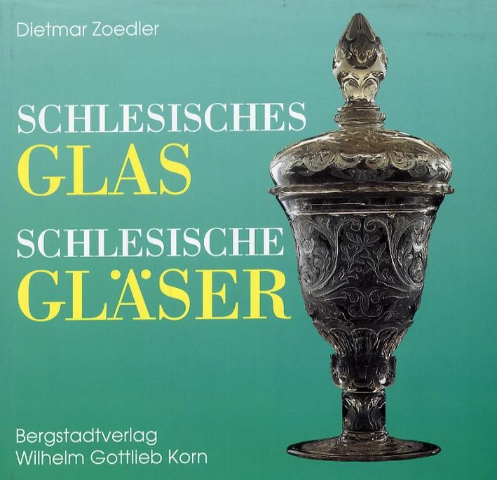 Schlesisches glas schlesische gläser. Geschichte und Geschichten.