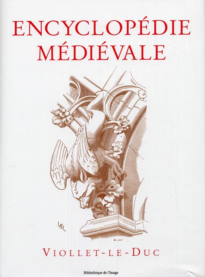 Encyclopedie Medievale d'après Viollet le Duc. Tome I. Architecture. Tome 2. Architecture et mobilier