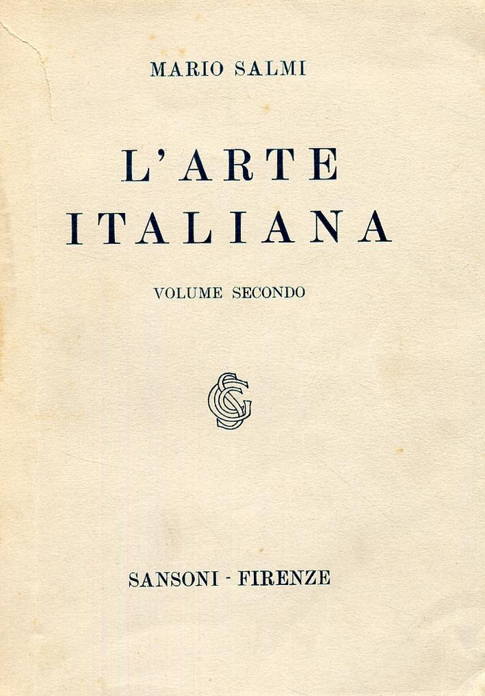 L'arte italiana. L'arte gotica e l'arte del primo rinascimento.