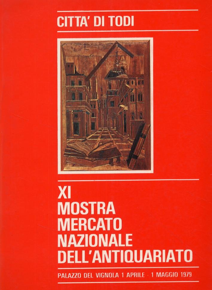 Città di Todi. XI Mostra Mercato Nazionale dell'Antiquariato.
