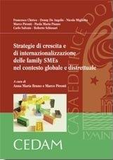 Strategie di Crescita e di Internazionalizzazione delle Family Smes nel Contesto Globale e Distrettuale.