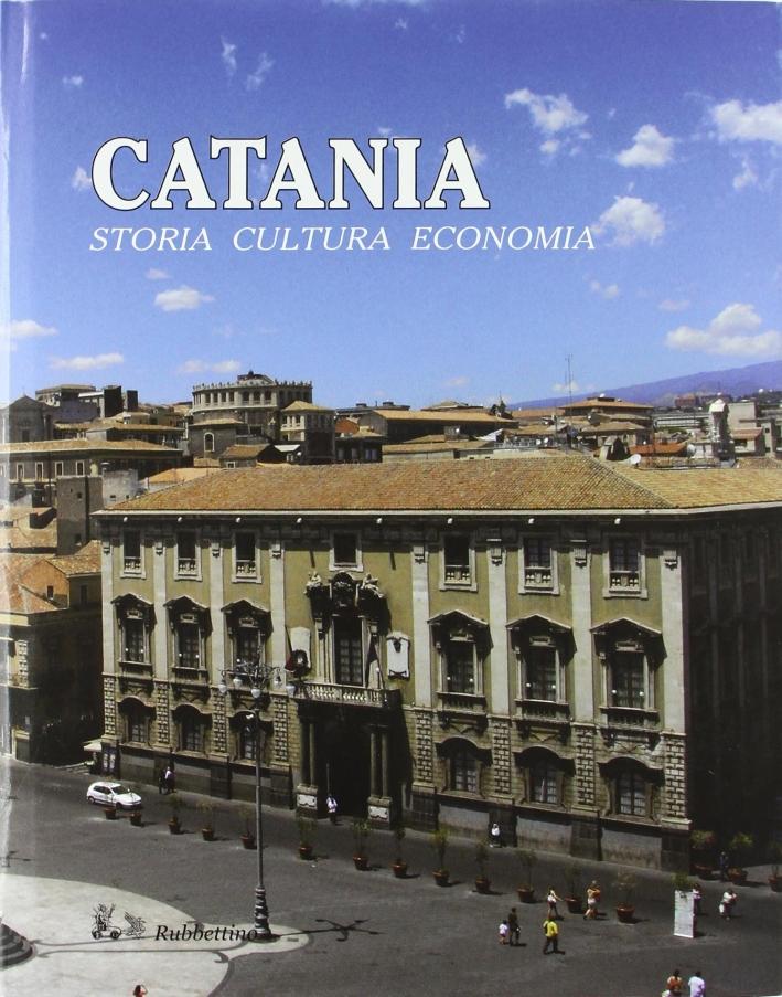 Catania. Storia, Cultura, Economia