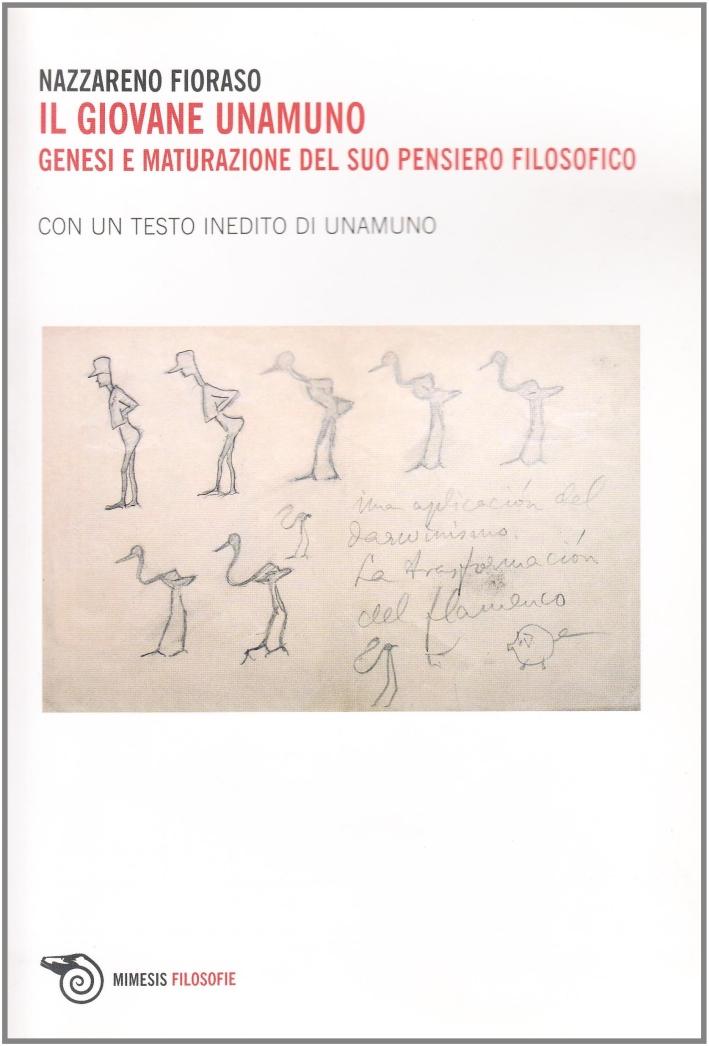 Il giovane Unamuno. Genesi e maturazione del suo pensiero filosofico.
