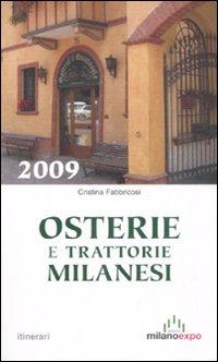 Osterie e trattorie milanesi 2009.