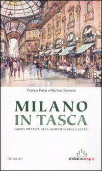 Milano in Tasca. Guida Pratica alla Scoperta della Città.