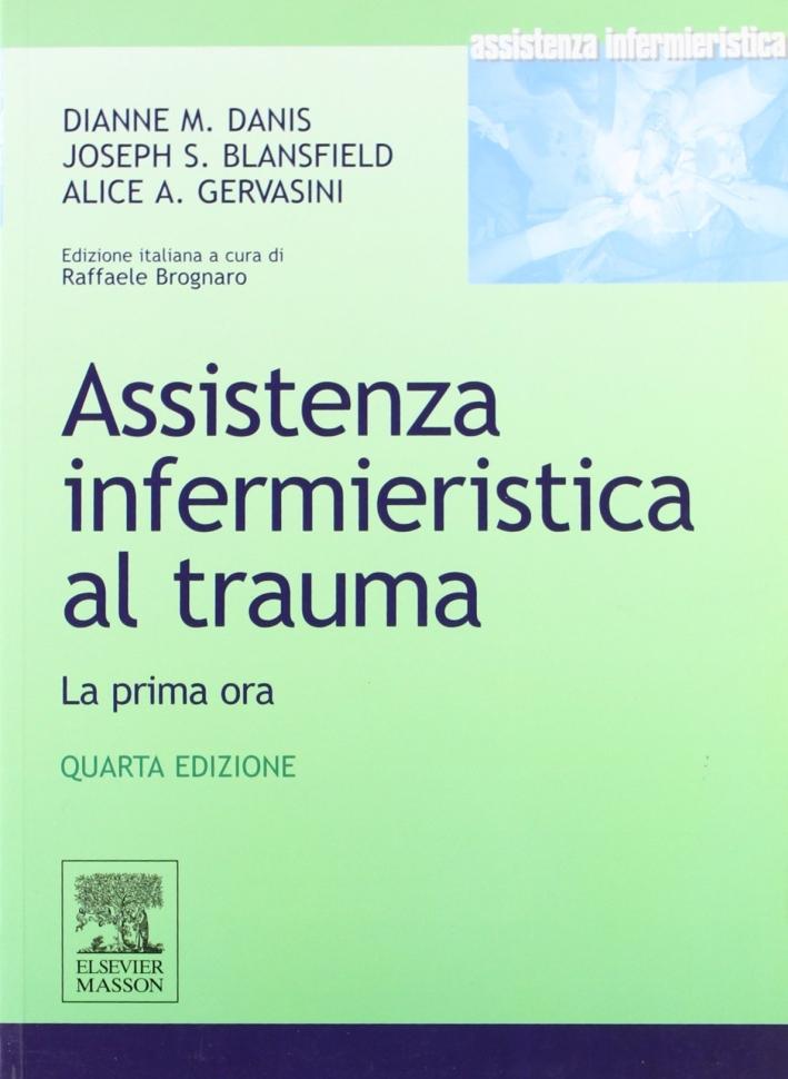 Assistenza infermieristica al trauma. La prima ora